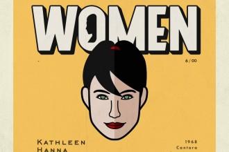 Let's Celebrate Women: Kathleen Hanna