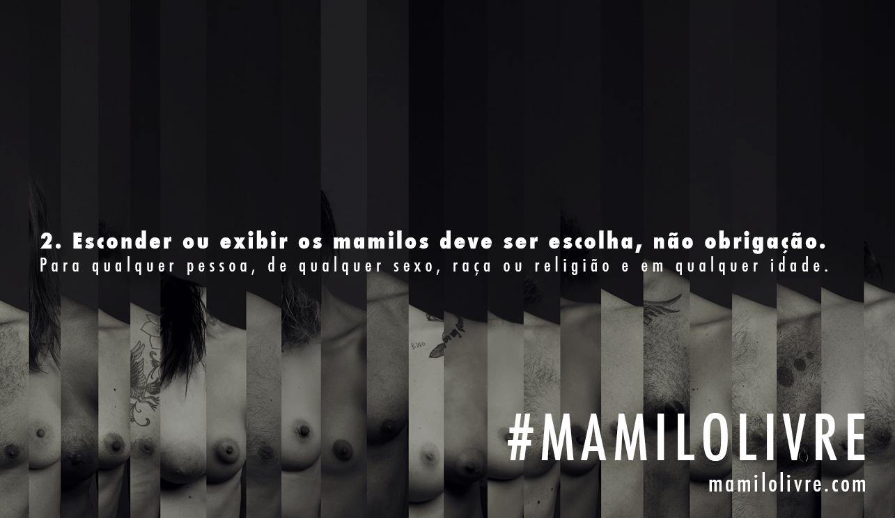 Uma das frases do manifesto do #MamiloLivre