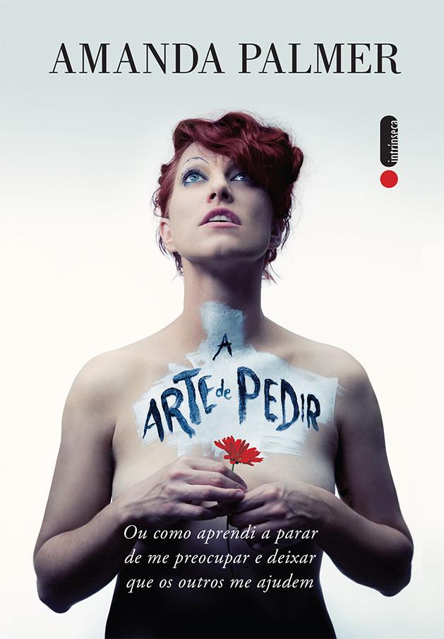 Amanda Palmer – A arte de pedir