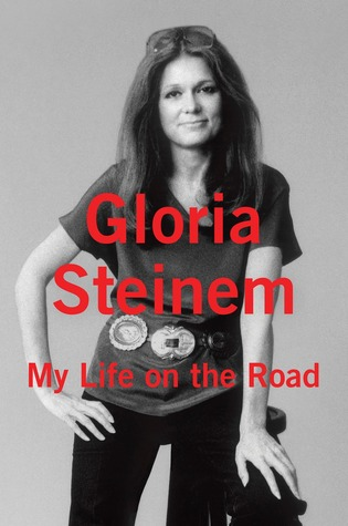 """My life on the road"", da Gloria Steinem"