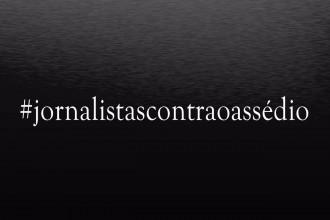 Jornalistas contra o assédio